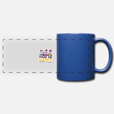 Cute Funny Unicorns Make Me Happy You Not So Much - Full Color Panoramic Mug