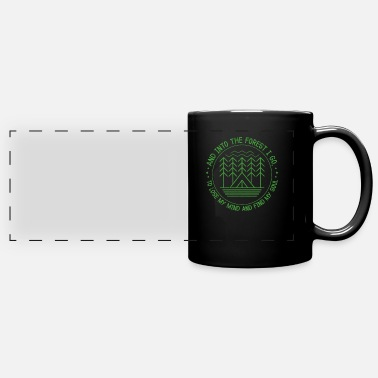 Natural And Into The Forest I Go To Lose My Mind Camping - Full Color Panoramic Mug