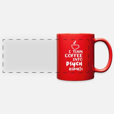 Psyche Coffee into Psych Reports - Full Color Panoramic Mug