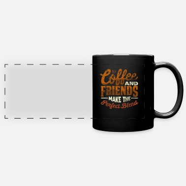 Best Friend And Best friends and coffee - Full Color Panoramic Mug
