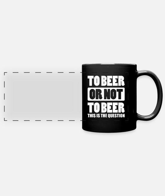 This Guy Loves Craft Beer Cool Mugs & Cups - To Beer or not to Beer - Full Color Panoramic Mug black