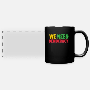 Democracy We need Democracy - Burma - Full Color Panoramic Mug