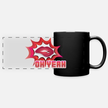 GIFT - OH YEAH - Full Color Panoramic Mug