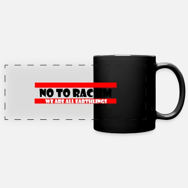 No to Racism - Anti Racism - Full Color Panoramic Mug