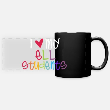 Ell I Love My ELL Students Teacher T-Shirts - Full Color Panoramic Mug