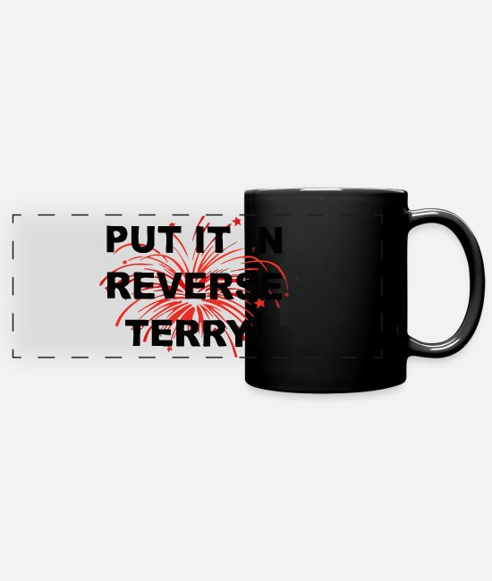 4th Of July Mugs & Cups - Put it in reverse terry - Full Color Panoramic Mug black