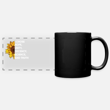 Unity I Chose Hope Unity Decency Science and Truth - Full Color Panoramic Mug
