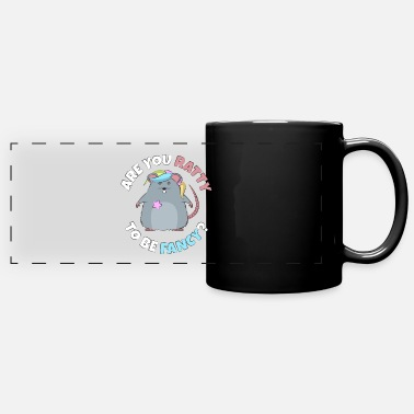 Culture Are You Ratty To Be Fancy - Full Color Panoramic Mug