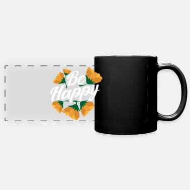 Son Motivational Quotes Be Happy Flower Lover Gift - Full Color Panoramic Mug