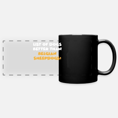 Dog Mom Belgian Sheepdog - Full Color Panoramic Mug