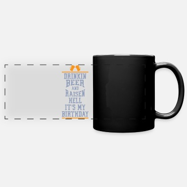 Bursdag Drinking Beer Raisen Hell Its My Birthday - Full Color Panoramic Mug