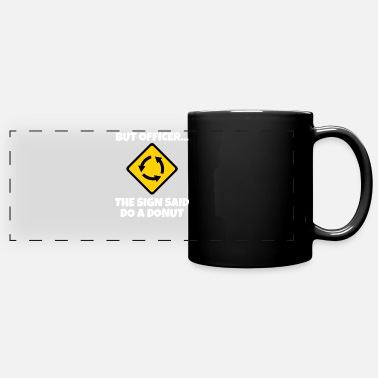 Traffic Funny Warning Sign Car Donut Doughnut - Full Color Panoramic Mug