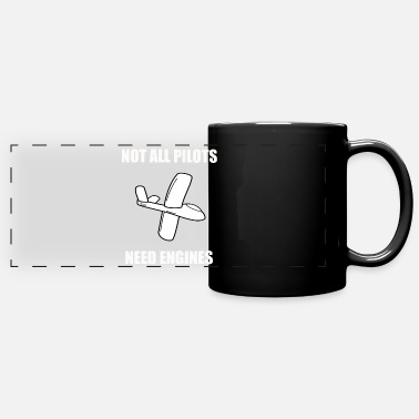 Pilot Glider Pilot Design - Not All Pilots Need Engines - Full Color Panoramic Mug
