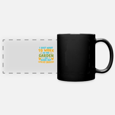 Just i just want to work in the garden and hang out wit - Full Color Panoramic Mug