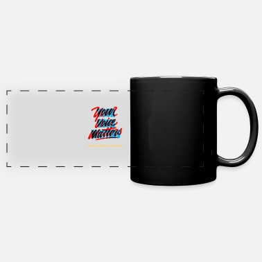 Election Your Voice Matters, Presidential Election 2020 - Full Color Panoramic Mug