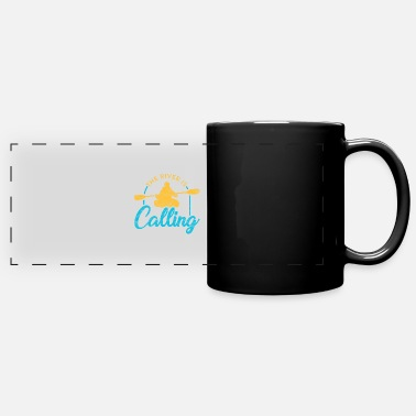 Kayaking Funny Rowing Canoe Kajak The River Is Calling - Full Color Panoramic Mug