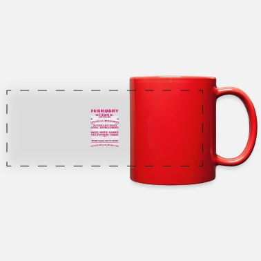 February Girl Birthday QUALITIES OF THE GIRL BORN IN FEBRUARY FEBRUARY - Full Color Panoramic Mug