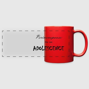 Perimenopause/Adolescence - Full Color Panoramic Mug