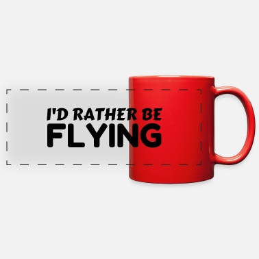 Flying RATHER BE FLYING - Full Color Panoramic Mug