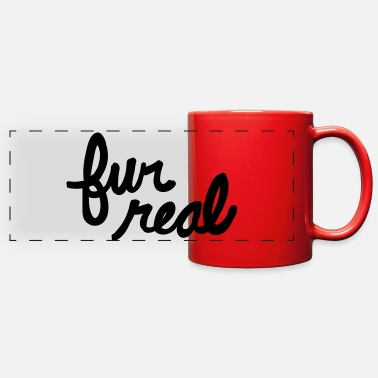Fur fur real - Full Color Panoramic Mug