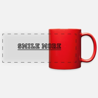 Smile More Smile more - Full Color Panoramic Mug