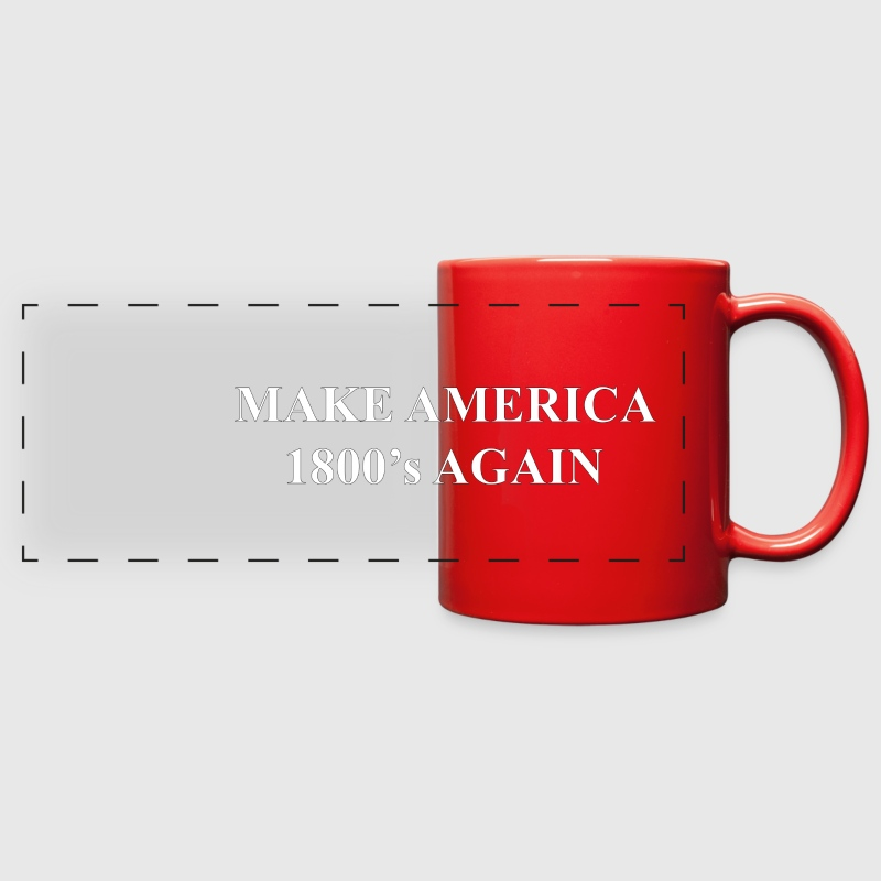 Make America 1800's Again - Full Color Panoramic Mug