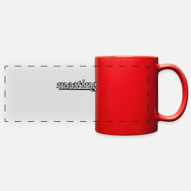 Meeting meeting - Full Color Panoramic Mug