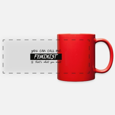 Feminist feminist - Full Color Panoramic Mug