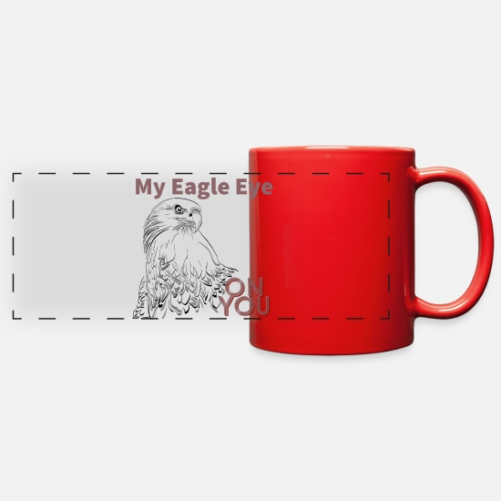 Love Mugs & Drinkware - My eagle eyes on you. - Full Color Panoramic Mug red