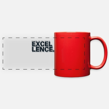 Excellency Excellence - Full Color Panoramic Mug