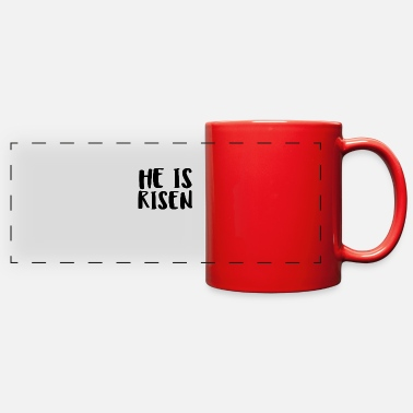 He Is Risen He Is Risen - Full Color Panoramic Mug