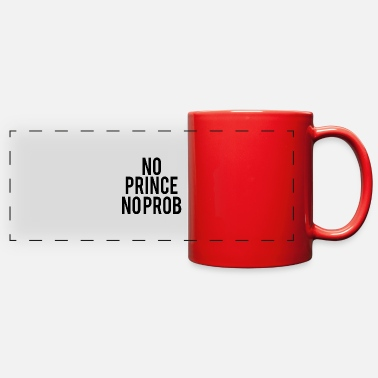 Birthday Present no prince no prob - Full Color Panoramic Mug