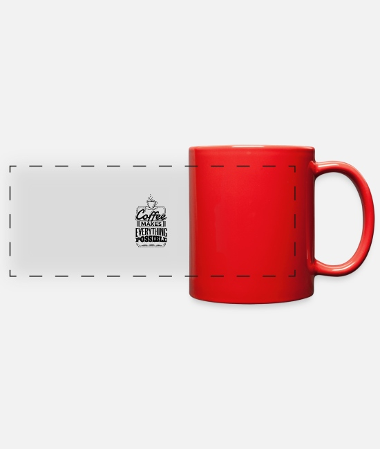 Design Mugs & Cups - Coffee Quote - Full Color Panoramic Mug red
