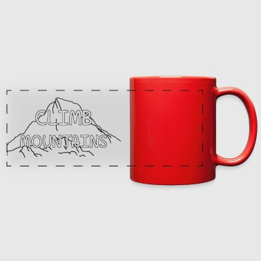 CLIMB MOUNTAINS - Full Color Panoramic Mug