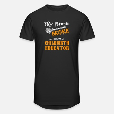 Childbirth Childbirth Educator - Unisex Oversize T-Shirt