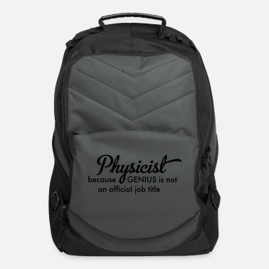 Physicist Physicist - Computer Backpack