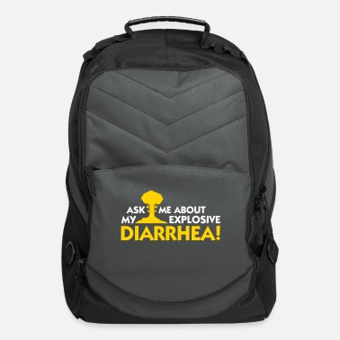 Gases Ask Me About My Explosive Diarrhea! - Computer Backpack