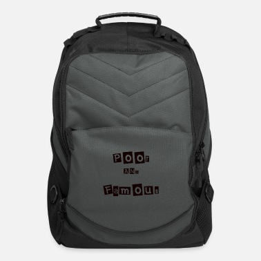 Poor Poor and Famous - Computer Backpack