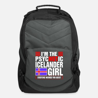 Wife Im The Psychotic Icelander Girl - Computer Backpack