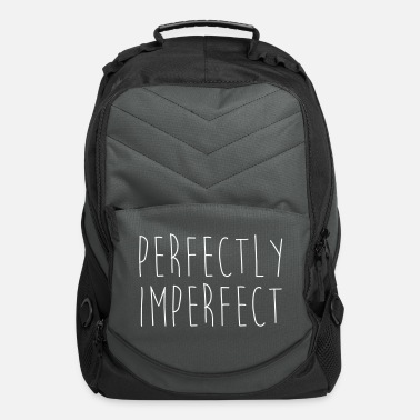 Humor Perfectly Imperfect Funny Quote - Computer Backpack