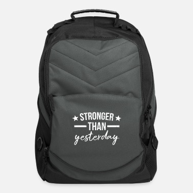 Yesterday Stronger than Yesterday Fitness Gym Motivation - Computer Backpack
