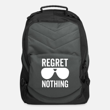 Funny Regret Nothing Quote - Computer Backpack