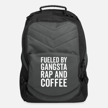 Coffee Gangsta Rap And Coffee Funny Quote - Computer Backpack