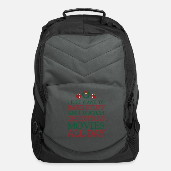 Christmas Bags & Backpacks - I just want to bakestuff and watch christmas movie - Computer Backpack charcoal