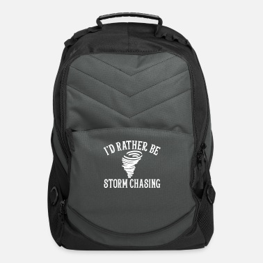 Stormchasers Funny Stormchaser I'd Rather Be Storm Chasing - Computer Backpack