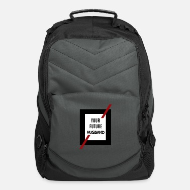 Husband Your future Husband - Computer Backpack