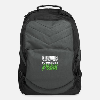 Nature Introverted But Willing To Discuss Plants - Computer Backpack