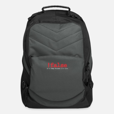 Computer False It's Funny Because It's True Programmer - Computer Backpack