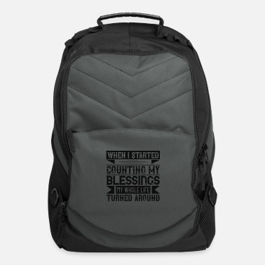 Bless You When I started counting my blessings, my whole lif - Computer Backpack