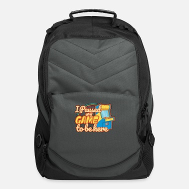 80s I Paused My Game To Be Here 80s Arcade Gamer Gift - Computer Backpack